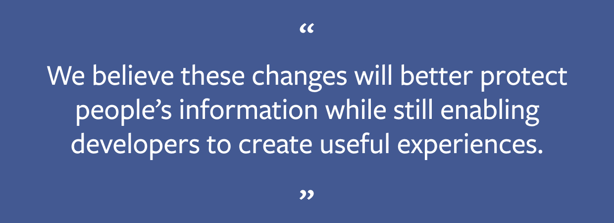 An Update On Our Plans To Restrict Data Access On Facebook