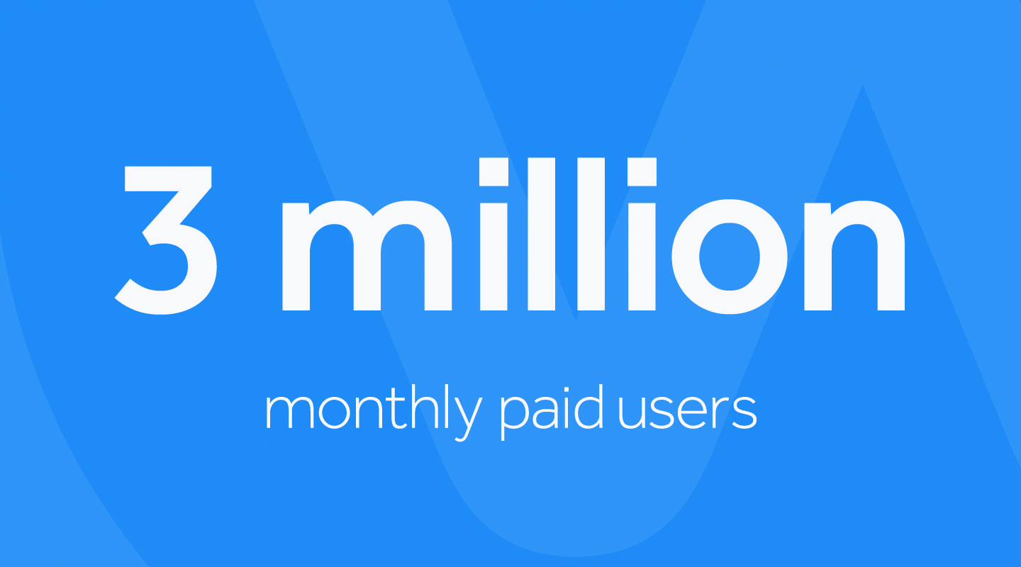 3 million monthly paid users