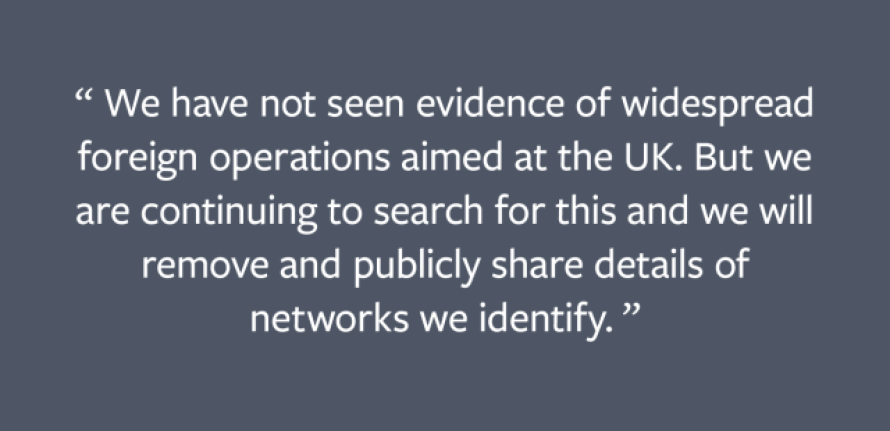 We have not seen evidence of widespread foreign operations aimed at the UK